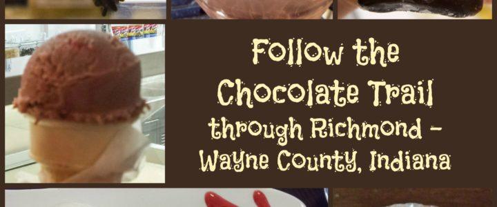 Follow the Wayne County, Indiana, Chocolate Trail