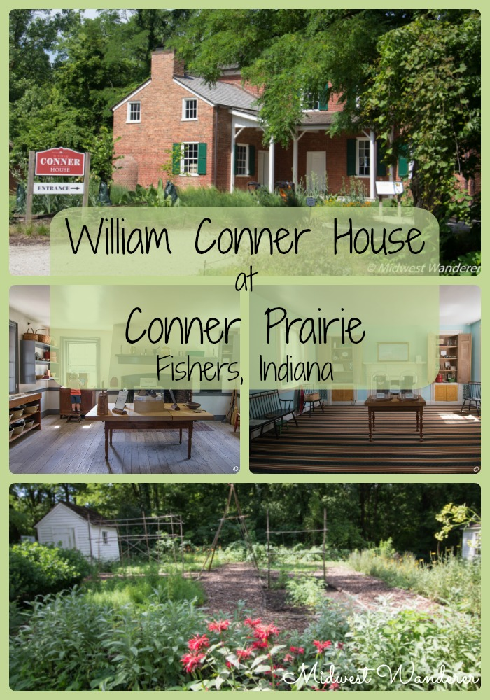 William Conner House at Conner Prairie