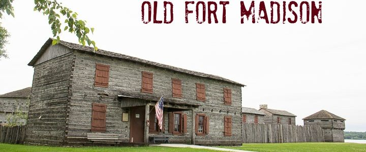 Old Fort Madison Recalls Rough Life of Early Soldiers