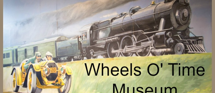 Wheels O' Time Museum Explores Early Manufacturing