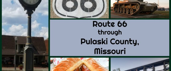 Road Trip: Route 66 through Pulaski County, Missouri
