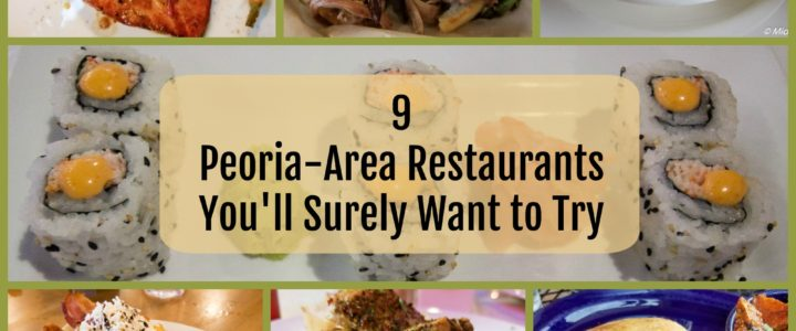 9 Peoria Restaurants You'll Surely Want to Try