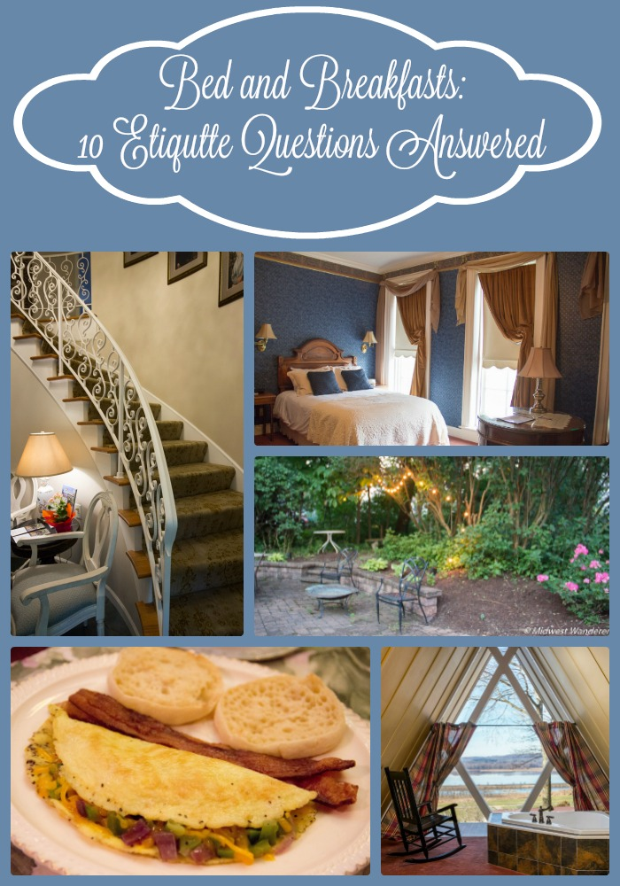 Bed and Breakfasts - Questions Answered