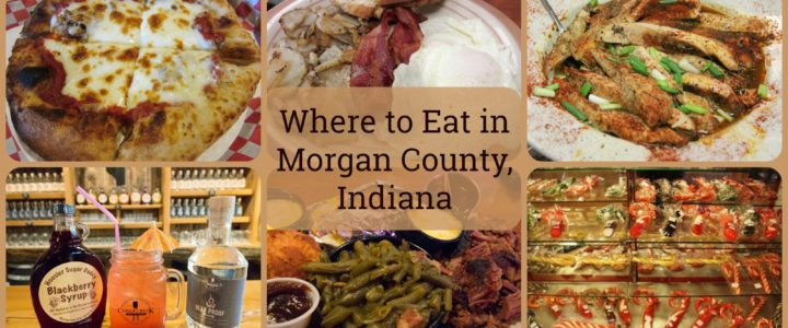 Where to Eat in Morgan County, Indiana